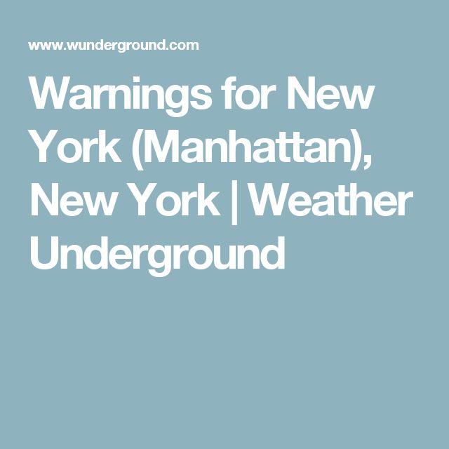 Warnings for New York (Manhattan), New York   Weather Underground