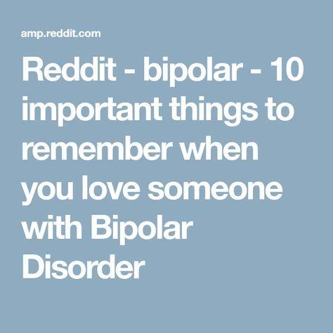 Dating someone bipolar reddit