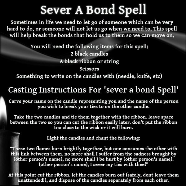 A spell for severing a bond.