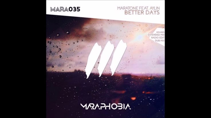 Maratone feat. Aylin - Better Days (Extended Mix)