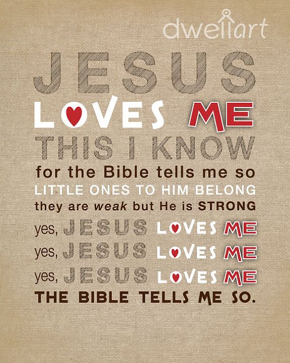 Best 25 Jesus Loves Me Ideas On Pinterest King Jesus
