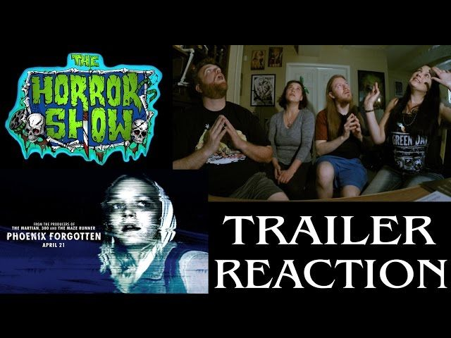 """Phoenix Forgotten"" 2017 Alien Horror Movie Trailer Reaction - The Horror Show: The Horror Show ""Phoenix Forgotten"" 2017 Alien Horror Movie…"