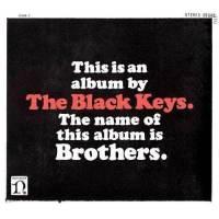 Brothers (2 LP w/Bonus CD) (Vinyl) ~ The Black Keys (Artist) Cover Art