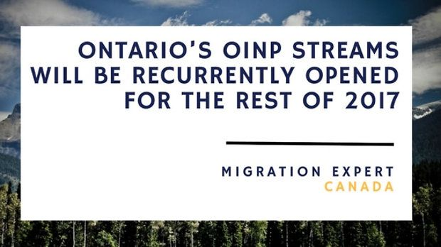 Ontario's OINP streams will be recurrently opened for the rest of 2017