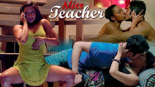 miss teacher 2016 online miss teacher movie download: Miss Teacher 2016 Hindi Full Hot Movie 400MB HDRip...