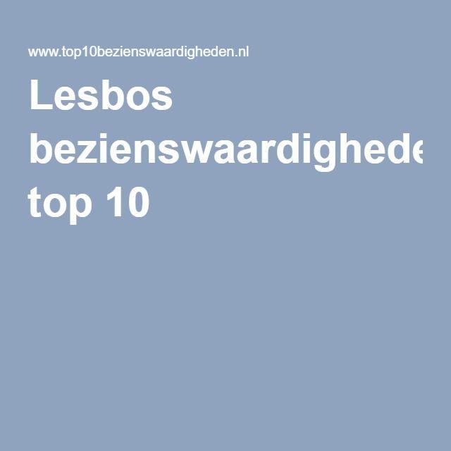 Lesbos bezienswaardigheden top 10