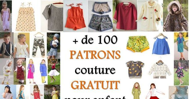 + DE 100 PATRON COUTURE GRATUIT POUR ENFANT