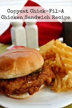 Copycat Chick Fil-A Chicken Sandwich Recipe - tastes just like the real thing!