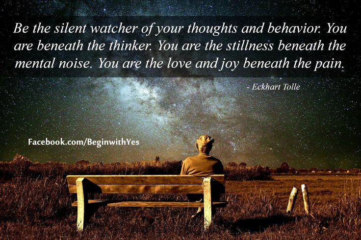 You are the stillness beneath ...Eckhart Tolle