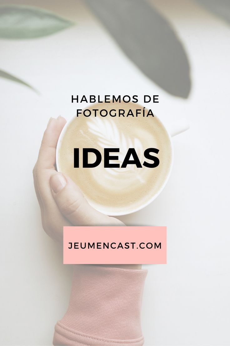 Trabaja en #ideas para llevar a cabo tus #fotos // Hablemos de fotografía Cabo, Ideas, Staging, Travel Photography, Fotografia, Board, Tips, Blue Prints, Pictures