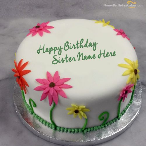 Write name on Lovely Birthday Cake For Sister - Happy ...