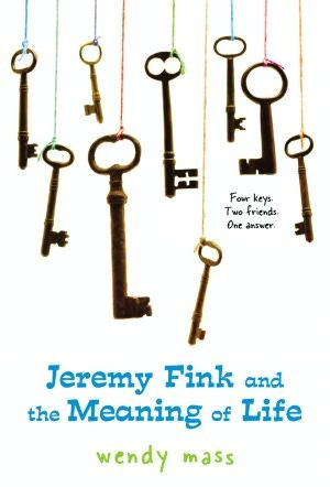 Jeremy Fink and the Meaning of Life~ Wendy Mass