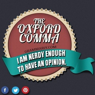 The Oxford comma, otherwise known as the serial comma