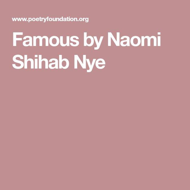 Famous by Naomi Shihab Nye