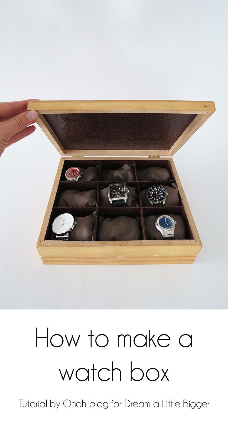 How to make a watch box - see what I'm making for my loved one this year!  #DIY #homemade #gift