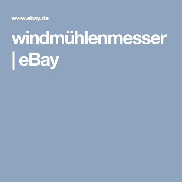 windmühlenmesser   eBay