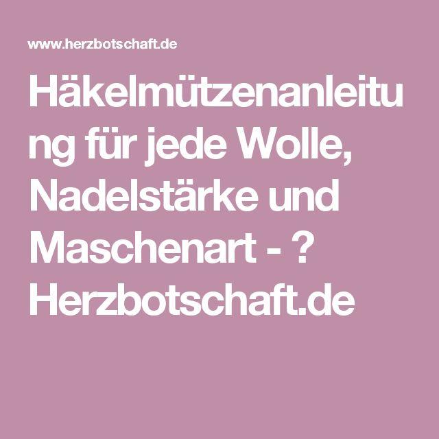 Häkelmützenanleitung für jede Wolle, Nadelstärke und Maschenart - ♥ Herzbotschaft.de