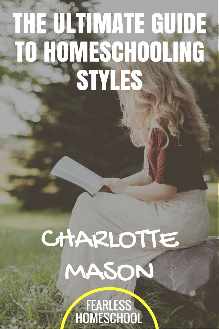 Charlotte Mason Homeschooling - The Ultimate Guide to Homeschooling Styles from Fearless Homeschool