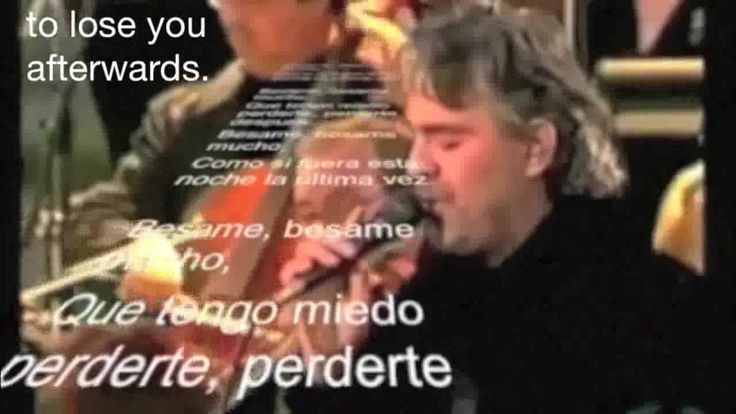 Besame mucho Andrea Bocelli with Spanish lyrics, subtitles and English t...