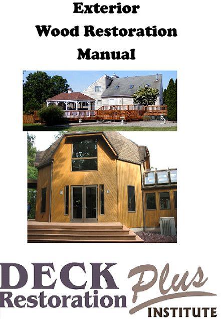 Manual: Basic Exterior Wood Restoration