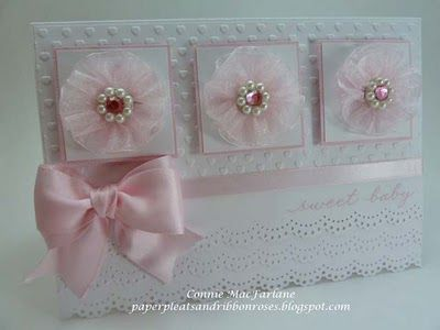 Paper Pleats and Ribbon Roses: Baby Girl Card With Pink Organdy Flowers