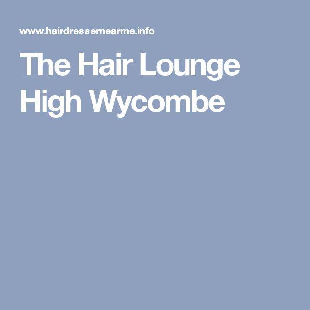 The Hair Lounge High Wycombe