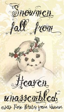 "This is a free graphic. It says ""Snowmen fall from Heaven unassembled""  Too sweet!"