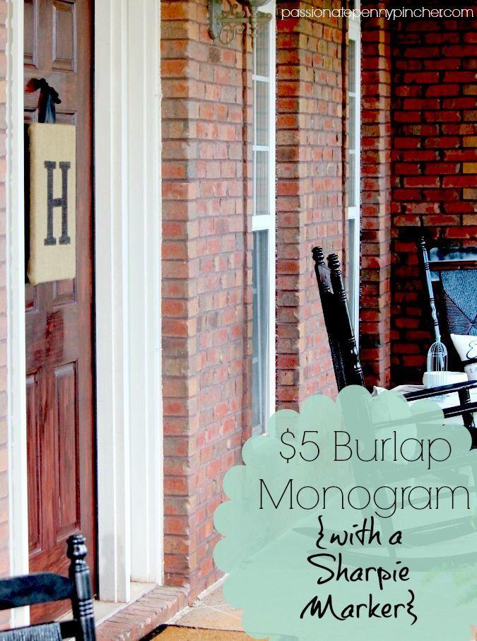 $5 Burlap Monogram front door hanger (using a Sharpie marker!)