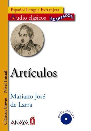 Artículos Mariano José De Larra Lectura Facil Lectura Lenguas Extranjeras