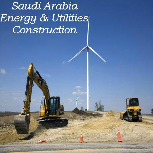 #EnergyAndUtilities Infrastructure #Construction in #SaudiArabia