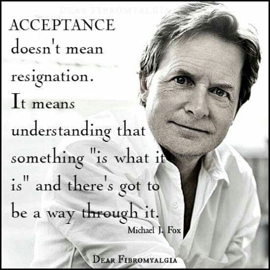 Acceptance doesn't mean resignation #ChronicPain