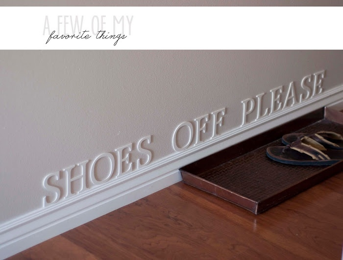 A Few of My Favorite Things: Shoes Off Please Painted Wood Letters. Super subtle and cute!