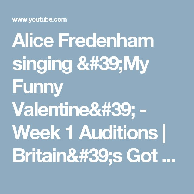 Alice Fredenham singing 'My Funny Valentine' - Week 1 Auditions | Britain's Got Talent 2013 - YouTube