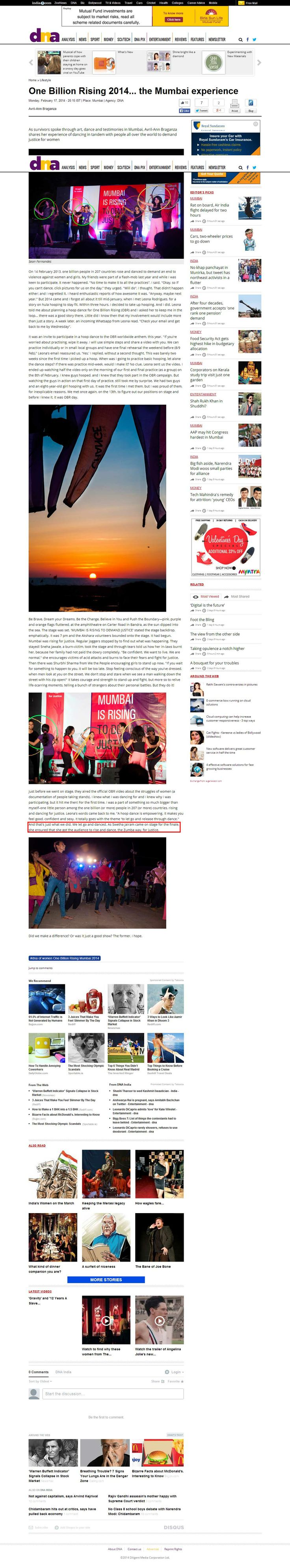 One Billion Rising 2014... the Mumbai experience Monday, February 17, 2014 - 20:15 IST   Place: Mumbai   Agency: DNA Avril-Ann Braganza  As Swetha Jairam came on stage for the finale, she ensured that she got the audience to rise and dance, the Zumba way, for justice.