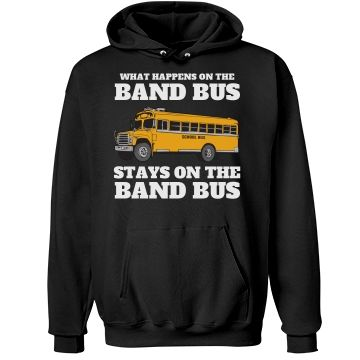 Funny Marching Band Bus Secrets | What happens on the band bus stays on the band bus. Funny hoodie to wear to #marchingband competitions or #colorguard competitions.
