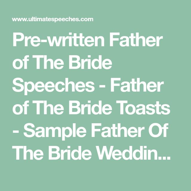 Father Of The Bride Toast Sample: Pre-written Father Of The Bride Speeches