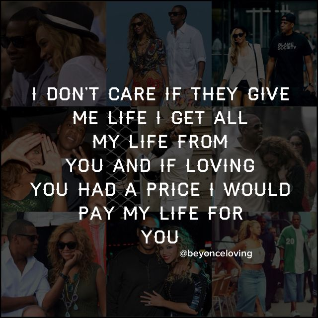 Jay Z Song Quotes About Love : ... Quotes, Beyonce Lyrics, Beyonce S Quotes, Favorite Quotes, Jay Z