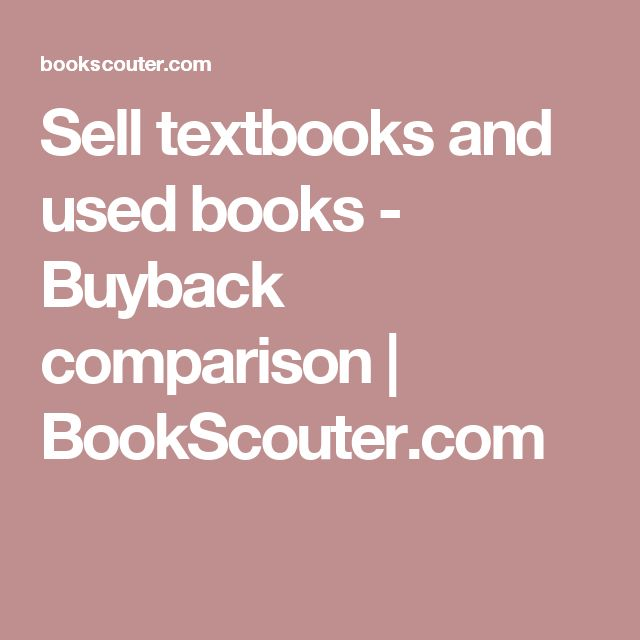 Sell textbooks and used books - Buyback comparison | BookScouter.com