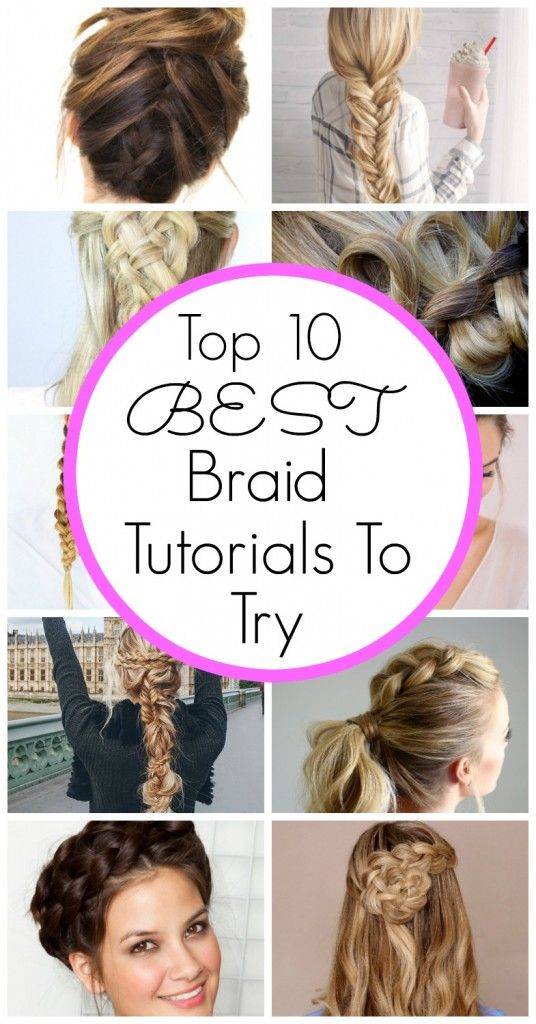 The BEST braid tutorials to try! Click for more! - www.classyclutter.net