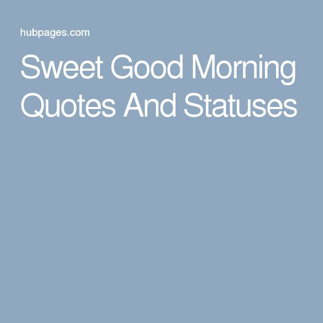 Good Morning Status Image: 25+ Best Ideas About Good Morning Love On Pinterest