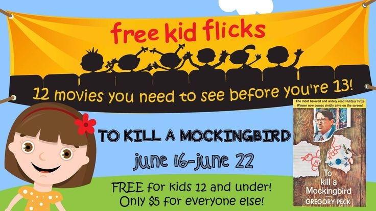 Free Kid Movies at Celebration Woodland Free Kid Flicks are back this summer at Celebration! Cinema Woodland!  They are putting a spotlight on 12 movies you need to see before you're 13, giving us a greatmix of movies this summer!  FREE for kids 12 & under, $5 for everyone else   June 16-22: To Kill