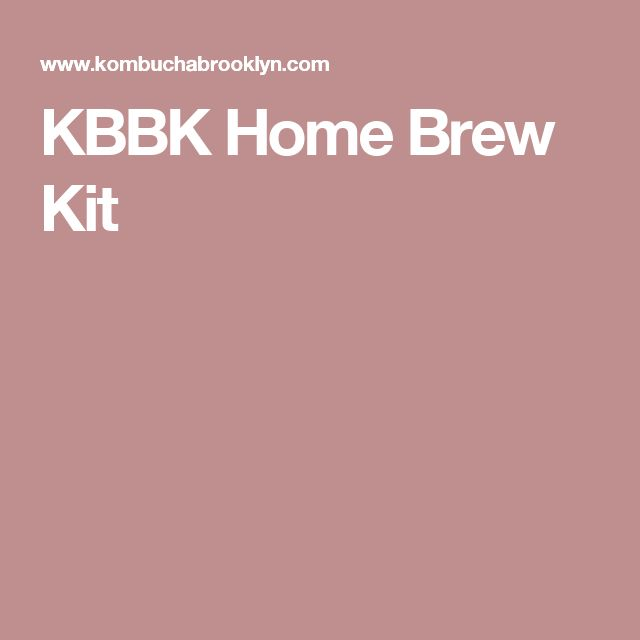 KBBK Home Brew Kit