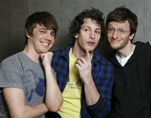 Jorma Taccone, Andy Samberg, and Akiva Schaffer -  Love these guys, especially Andy!
