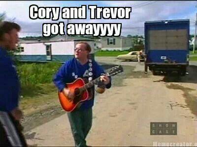 Cory and Trevor got away | Trailer Park Boys | Pinterest