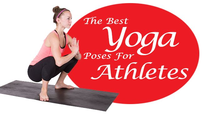 The 14 Best Yoga Poses for Athletes