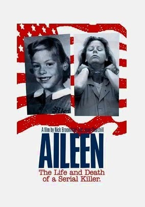 """Nick Broomfield & Joan Churchill - """"Aileen: Life and Death of a Serial Killer"""""""