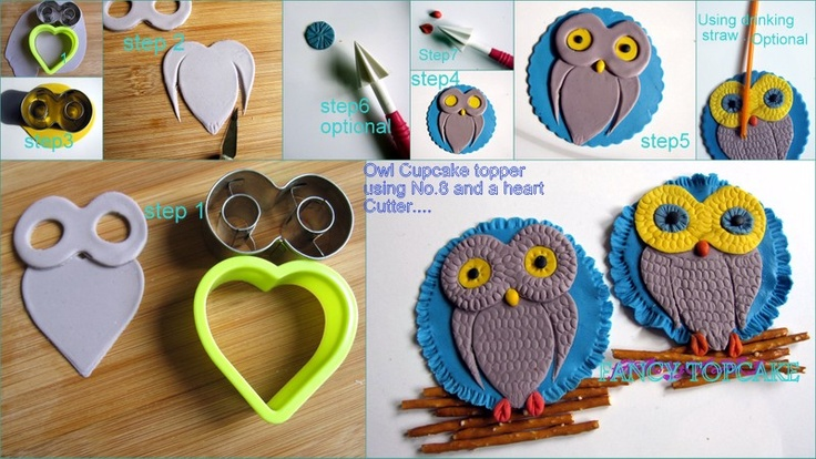 - Ho w to make an Owl Cupcake topper using your No.8 and a heart cutter.By:fancy TopCake    http://www.facebook.com/FancyTopcake