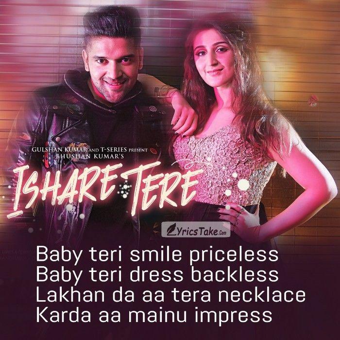Ishare Tere Lyrics Guru Randhawa Dhvani Bhanushali Lyrics Take Song Lyric Quotes Lyrics Song Status