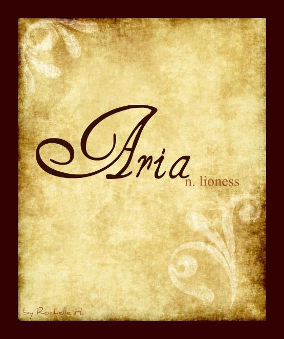 Baby Name: Aria. Origin: Hebrew. Meaning: Lioness. http://www.pinterest.com/vintagedaydream/baby-names/
