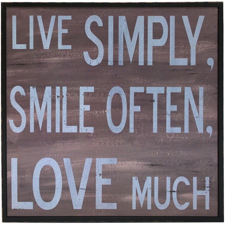 Live simply smile often love much so true pinterest for Live simply wall art